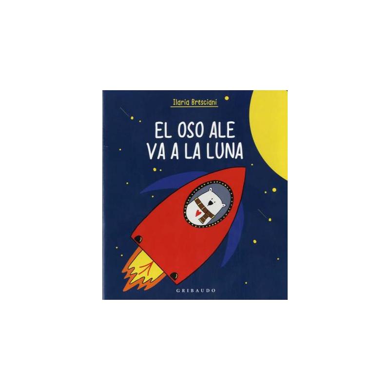 Libro Oso Ale va a la Luna